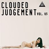 Clouded Judgement, Vol. 05 by Various Artists
