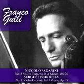Niccolò Paganini: No. 5 Violin Concerto In A Minor, MS 76 - Serguéi Prokófiev: No. 1 Violin Concerto In D Major, Op. 19 di Franco Gulli