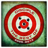 The Best Of by Disciple