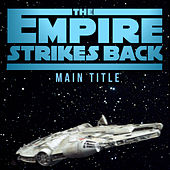 The Empire Strikes Back: Main Title van L'orchestra Cinematique