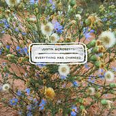 Everything Has Changed by Justin McRoberts