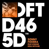 Roll With Me (feat. MENSAH) by Sonny Fodera