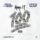 Keep It 100 (feat. Fetty Wap) de Rich the Kid