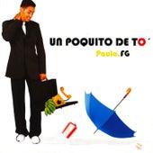 Un Poquito de Tó by Paulito F.G.
