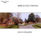 Live In Holland de Barry and Holly Tashian