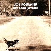 Dirt Road Joyride by Joe Fournier