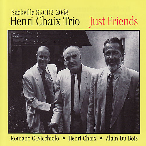 Just Friends by Henri Chaix