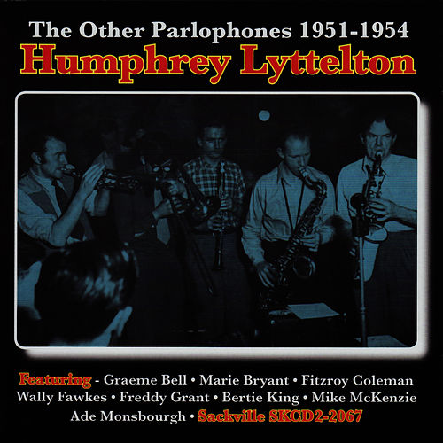The Other Parlophones 1951-1954 by Humphrey Lyttelton