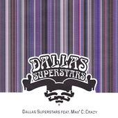 Crazy by Dallas Superstars