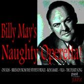 Billy May's Naughty Operetta! von Billy May