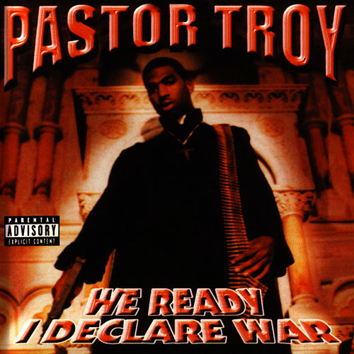We Ready I Declare War by Pastor Troy