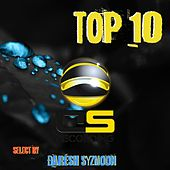 Top 10 (Select by Daresh Syzmoon) by Various Artists