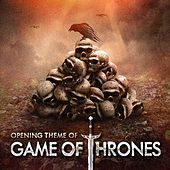 Game of Thrones (Main Opening Theme of the TV Series) by TV Theme Song Maniacs