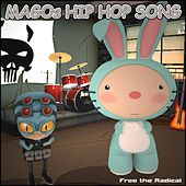 Magos Hip Hop Song by Free the Radical
