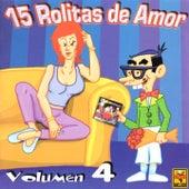 15 Rolitas de Amor, Vol. 4 de Various Artists