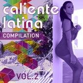 Caliente Latina Compilation, Vol. 2 - EP de Various Artists