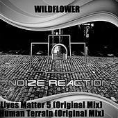 Lives Matter 5 - Single by Wildflower