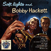 Soft Lights Sessions by Bobby Hackett