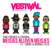 Vestival Presents Meisjes Blijven Meisjes van Two Crooks