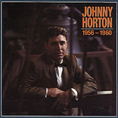 Johnny Horton 1956-1960 de Johnny Horton