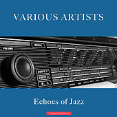 Echoes of Jazz de Various Artists