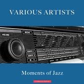 Moments of Jazz de Various Artists