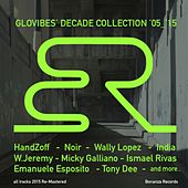 Glovibes' Decade Collection 2005 - 2015 by Various Artists