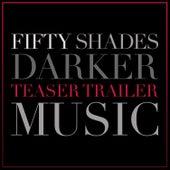 Fifty Shades Darker Teaser Trailer Music by L'orchestra Cinematique