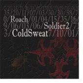 Roach Soldier 2 de Cold Sweat