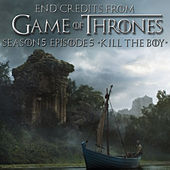 End Credits (From Game of Thrones Season 5 Episode 5