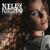 All Good Things (Come To An End) (International Version) by Nelly Furtado