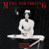 Music for Ironing on a Rainy Sunday Afternoon von Various Artists