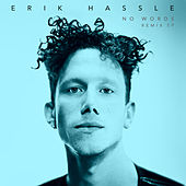 No Words (Remixes) by Erik Hassle