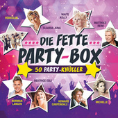 Die fette Party-Box! von Various Artists