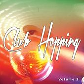 Club Hopping, Vol. 2 (Best Of Electronic Music) by Various Artists