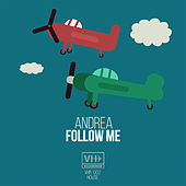 Follow Me by Andrea