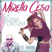 La Buena Fortuna (feat. Papayo) von Mirella Cesa