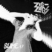 Slime EP by Zig Zags