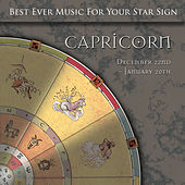 Best Ever Music for Your Star Sign: Capricorn by Global Journey