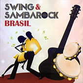 Swing & Sambarock Brasil de Os Originais Do Samba