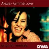 Gimme Love (Original Remixes) de Alexia