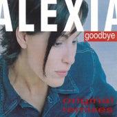 Goodbye (Original Remixes) de Alexia