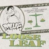 Loose Leaf by Dollaz (Hip-Hop)