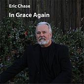 In Grace Again von Eric Chase