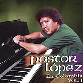 Pastor López en Colombia, Vol. 1 de Pastor Lopez