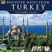Discover Music from Turkey by Various Artists