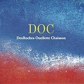 DesRoches Ouellette Chaisson von Doc