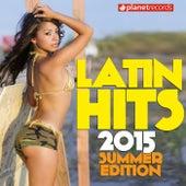Latin Hits 2015 Summer Edition de Various Artists