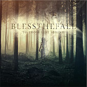 To Those Left Behind von Blessthefall