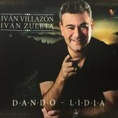 Dando Lidia de Iván Villazón & Iván Zuleta